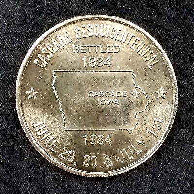 1834 1984 Cascade  Iowa Sesquicentennial  Cascade State Bank  Souvenir Dollar