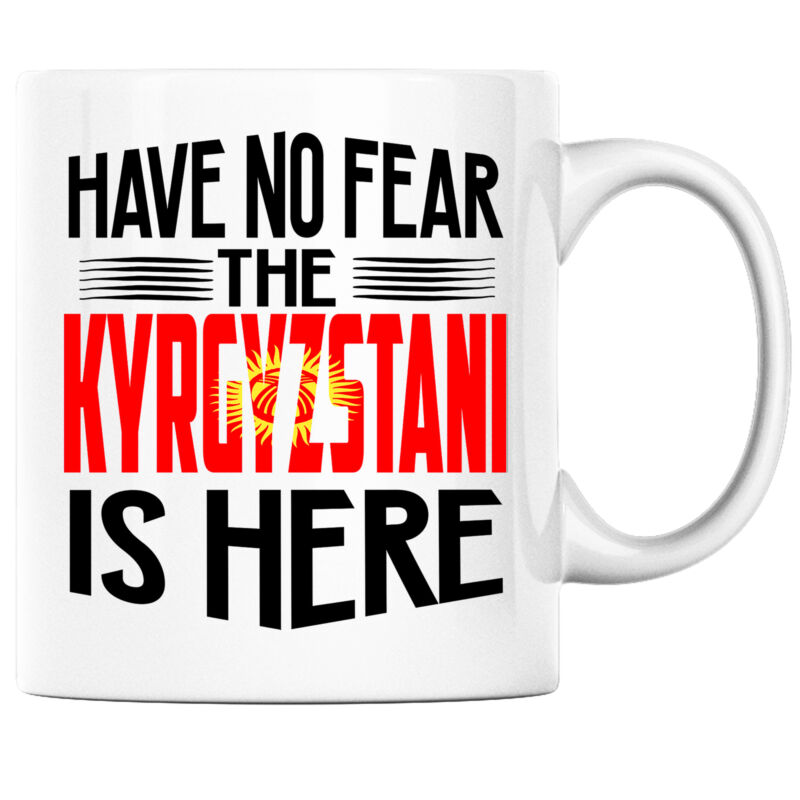 Have No Fear the Kyrgyzstani is Here Funny Coffee Mug Kyrgyzstan Heritage Pride
