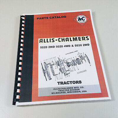 Allis Chalmers 5020 5030 2wd 4wd Tractor Parts Manual Catalog