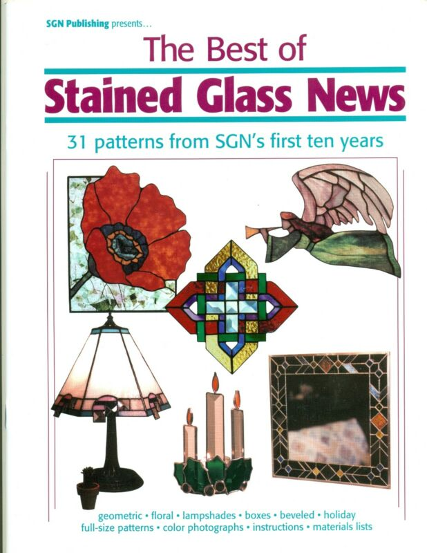 Best of Stained Glass News Pattern Book, Lamps, Boxes, Holiday, Abstracts, more.