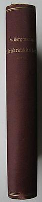 Ernst von Bergmann-Die chirurgische Behandlung der Hirnkrankheiten-3.Aufl.-1899