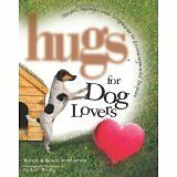 Hugs for Dog Lovers Book (Hardcover) - New Condition