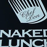 Naked Lunch Cook!