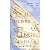 Spirit Guides and Angel Guardians (Paperback - New Book)