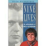 Nine Lives: The Autobiography of Erica Rutherford BY RUTHERFORD