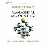 Cornerstones of Managerial Accounting 2nd Cdn Ed by Mowen