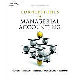 Cornerstones of Managerial Accounting 2nd Cdn Edition Mowen