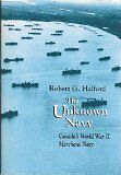 The Unknown Navy by Robert G. Halford
