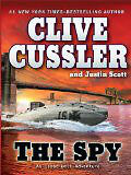 Clive Cussler- The Spy- Hard Cover- excellent condition London Ontario image 1