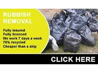 RUBBISH removals,cheaper than a skip! /Man with a van/disposal /waste collection/free quote