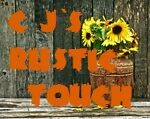 C J`s RUSTIC TOUCH
