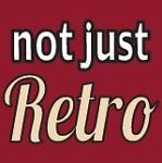 Not Just Retro (Vintage and Retro)