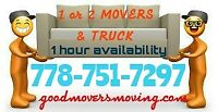 MOVER Right HereWhen You need us Most1 or 2 MOVERS & TRUCK