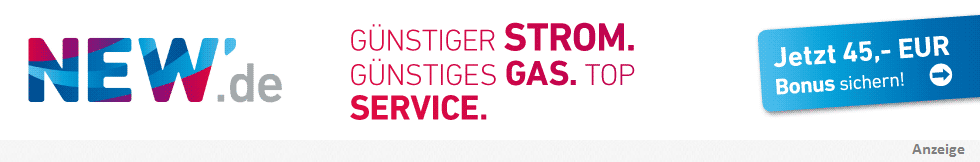 NEW - Günstiger Strom. Günstiges Gas. Top Service.