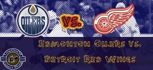 Edmonton Oilers Tickets vs Detroit Red Wing - Saturday March 4