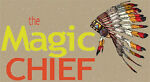 The Magic Chief
