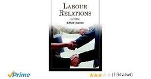 Labour relations edition 4 text book Univerisity of Windsor