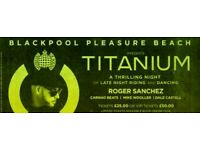 x3 tickets for Ministry of Sound Blackpool pleasure beach