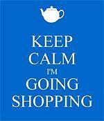 Keep Calm I'm Going Shopping