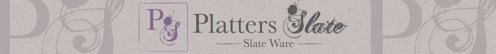 Platters Slate