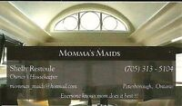 Momma's Maids Has openings
