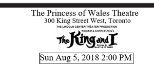 The King and I (Pair of Tickets)-Princess of Wales Theatre-Aug 5