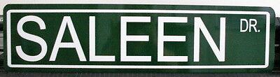 METAL STREET SIGN SALEEN DRIVE Ford Mustang S281 S351 SR S7 SPEEDSTER