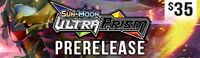 Pokemon Ultra Prism PreRelease EVENT Pre Release Tournament