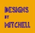 Designs by Mitchell