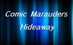Comic Marauders Hideaway