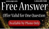 World Class Astrologer,Psychic One free answer!