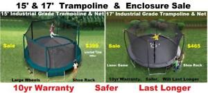 Sale 15' and 17' Industrial Grade Trampolines With Safety Enclosure, 10 yr Warranty Longest On The Market