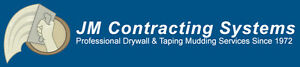 JM CONTRACTING SYSTEMS DRYWALL & TAPING SERVICES SINCE 1972