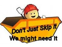 Are you going to the skips this week or have items you no longer need