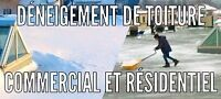 Déneigement de toiture à bons prix~Roof snow removal~good price