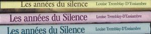 Les années du silence  de Louise Tremblay d'Essiambre «Je Poste»