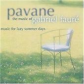 Pavane - the Music of Faure, Gabriel Faure, Very Good