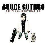 Bruce Guthro - No Final Destination (2009)