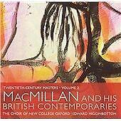 MacMillan & His British Contemporaries (CD 2006) New College Oxford Higginbottom