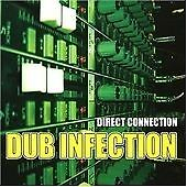 Direct Connection - Dub Infection (2007)  CD  NEW/SEALED  SPEEDYPOST