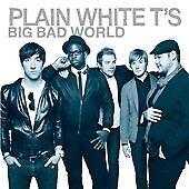 Plain White T's - Big Bad World (2008)  CD  NEW/SEALED  SPEEDYPOST