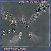 Ten Years After Positive Vibrations