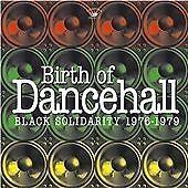 Various - Birth Of Dancehall: Black Solidarity 1976-1979 NEW CD £9.99
