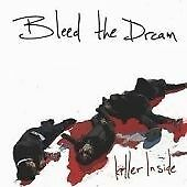 "BLEED THE DREAM - ""Killer Inside (2007)""-METAL-BRAND NEW SEALED CD"