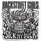 BACKSTREET GIRLS - SICK MY DUCK NEW CD