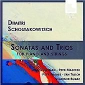 Dmitri Schostakowitsch: Sonatas and Trios for Piano and Strings CD NEW