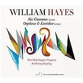 The-SCB-Hayes-Players-William-Hayes-Six-Cantatas-Orpheus-amp-E-CD-NEW