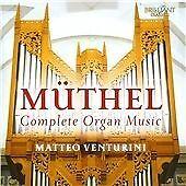 Johann Gottfried Muthel - Johann Gottfried Müthel: Complete Organ Music (2015)