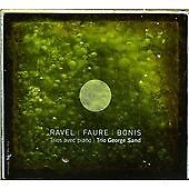 Ravel-Faure-Bonis-Piano-Trios-Trio-George-Sand-NEW-MUSIC-CD