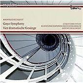 Goya-symphony, Vier Dramatische Gesange (Beaumont) CD NEW